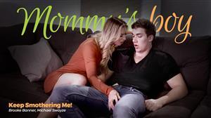 mommysboy-21-06-23-brooke-banner-keep-smothering-me.jpg
